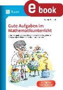 Cover-Bild zu Gute Aufgaben im Mathematikunterricht (eBook) von Reichel, Sabine