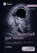Cover-Bild zu Kriminell gut hören, Klasse 3/4 von Reichel, Sabine
