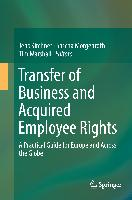 Cover-Bild zu Transfer of Business and Acquired Employee Rights von Kirchner, Jens (Hrsg.)