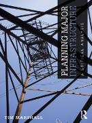 Cover-Bild zu Planning Major Infrastructure (eBook) von Marshall, Tim