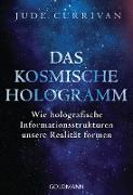 Cover-Bild zu Das kosmische Hologramm (eBook) von Currivan, Jude