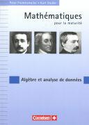 Cover-Bild zu Mathématiques pour la maturité. Algébre et analyse de données. Recueil d'exercices von Studer, Kurt
