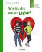 Cover-Bild zu Wie ist das mit der Liebe? von van der Doef, Sanderijn
