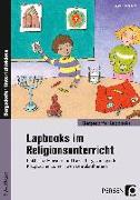 Cover-Bild zu Lapbooks im Religionsunterricht - 3./4. Klasse von Kirschbaum, Klara