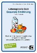 Cover-Bild zu Lebenspraxis-Quartett: Gesunde Ernährung von Kirschbaum, Klara