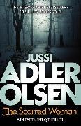Cover-Bild zu The Scarred Woman von Adler-Olsen, Jussi