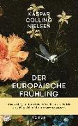 Cover-Bild zu Der europäische Frühling von Nielsen, Kaspar Colling