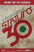 Cover-Bild zu Statuto - 30 (eBook) von 'Tony Face' Bacciocchi, Antonio