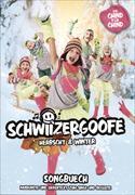 Cover-Bild zu Schwiizergoofe - Herbscht und Winter. Songbuech