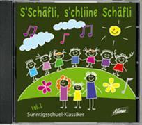Cover-Bild zu S'Schäfli, s'chliine Schäfli (Sunntigschuel-Klassiker, Vol. 1)