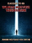 Cover-Bild zu Wilhelm Meisters Wanderjahre (eBook) von von Goethe, Johann Wolfgang