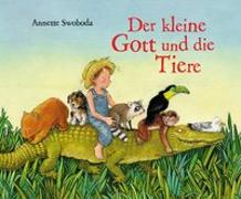 Cover-Bild zu Der kleine Gott und die Tiere