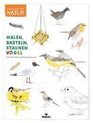 Cover-Bild zu Expedition Natur: Malen, Basteln, Staunen - Vögel