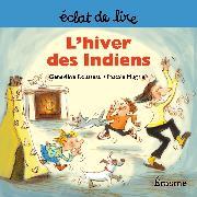 Cover-Bild zu L'hiver des Indiens (eBook) von Rousseau, Geneviève