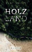 Cover-Bild zu Holzland (eBook) von Moser, Karl
