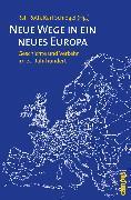 Cover-Bild zu Neue Wege in ein neues Europa (eBook) von Dienel, Hans-Liudger (Beitr.)