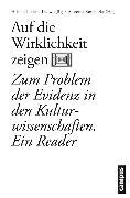 Cover-Bild zu Auf die Wirklichkeit zeigen (eBook) von Müller, Jan-Dirk (Beitr.)