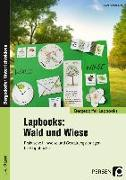 Cover-Bild zu Lapbooks: Wald und Wiese - 1.-4. Klasse von Kirschbaum, Klara