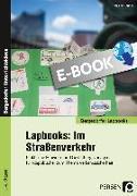 Cover-Bild zu Lapbooks: Im Straßenverkehr - 1.-4. Klasse (eBook) von Bettner, Melanie