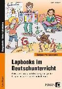 Cover-Bild zu Lapbooks im Deutschunterricht - 3./4. Klasse von Kirschbaum, Klara