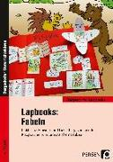 Cover-Bild zu Lapbooks: Fabeln - 1.-4. Klasse von Kirschbaum, Klara