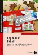 Cover-Bild zu Lapbooks: Fabeln - 1.-4. Klasse (eBook) von Kirschbaum, Klara