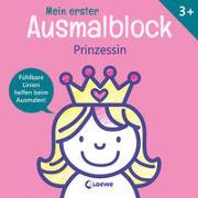 Cover-Bild zu Mein erster Ausmalblock - Prinzessin von Loewe Kreativ (Hrsg.)