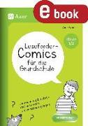 Cover-Bild zu Leseförder-Comics für die Grundschule Kl. 1 und 2 (eBook) von Scheller, Anne