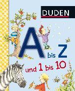Cover-Bild zu Duden A bis Z und 1 bis 10 von Schulze, Hanneliese