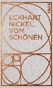 Cover-Bild zu Vom Schönen (eBook) von Nickel, Eckhart