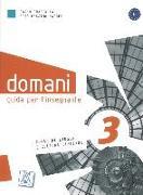 Cover-Bild zu domani 03. B1. Guida per l'insegnante - Lehrerhandbuch von Guastalla, Carlo