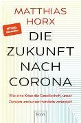 Cover-Bild zu Die Zukunft nach Corona von Horx, Matthias
