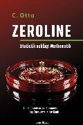 Cover-Bild zu Zeroline - Statistik schlägt Mathematik (eBook) von Otto, C.