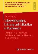 Cover-Bild zu Selbstwirksamkeit, Leistung und Calibration in Mathematik (eBook) von Laging, Angela