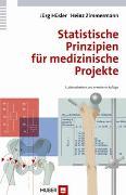 Cover-Bild zu Statistische Prinzipien für medizinische Projekte von Hüsler, Jürg