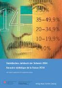 Cover-Bild zu Statistisches Jahrbuch der Schweiz 2014 Annuaire statistique de la Suisse 2014 von Bundesamt für Statistik (Hrsg.)