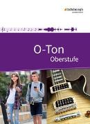 Cover-Bild zu O-Ton / O-Ton - Arbeitsbuch für den Musikunterricht in der Oberstufe Ausgabe 2016