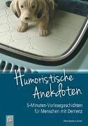 Cover-Bild zu 5-Minuten-Vorlesegeschichten für Menschen mit Demenz: Humoristische Anekdoten von Bartoli y Eckert, Petra