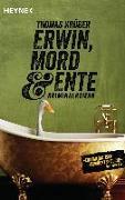 Cover-Bild zu Erwin, Mord & Ente von Krüger, Thomas