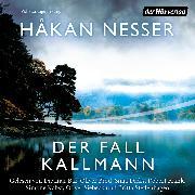 Cover-Bild zu Der Fall Kallmann (Audio Download) von Nesser, Håkan