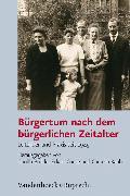 Cover-Bild zu Bürgertum nach dem bürgerlichen Zeitalter (eBook) von Seegers, Lu (Beitr.)