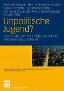 Cover-Bild zu Unpolitische Jugend? von Helsper, Werner (Hrsg.)