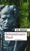 Cover-Bild zu Schopenhauers Fluch von Krüger, Eva