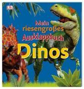 Cover-Bild zu Mein riesengroßes Ausklappbuch. Dinos