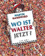Cover-Bild zu Wo ist Walter jetzt?