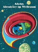 Cover-Bild zu Globis Abenteuer im Weltraum