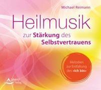 Cover-Bild zu CD Heilmusik zur Stärkung des Selbstvertrauens