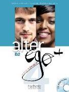 Cover-Bild zu Alter ego+ 4. B2. Livre de l'élève - Kursbuch