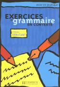 Cover-Bild zu Exercices de grammaire en contexte. Niveau débutant