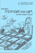 Cover-Bild zu Bausteine für den Sachunterricht 6. Kalender und Uhr von Reichen, Jürgen